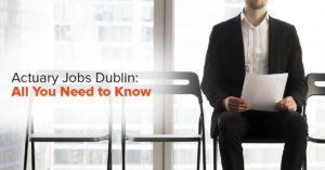 Actuary jobs Dublin